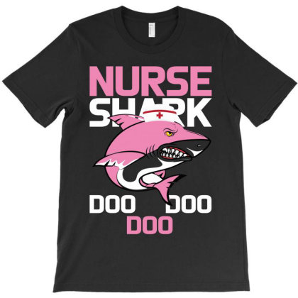 Nurse Shark Doo Doo Doo T-shirt Designed By Bettercallsaul