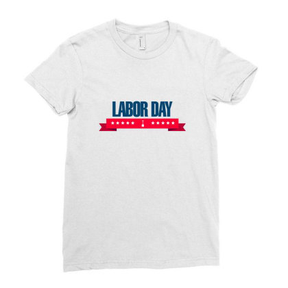 Labor Day Ladies Fitted T-shirt Designed By Estore