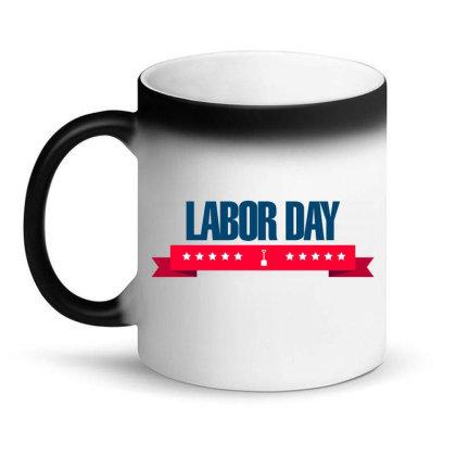 Labor Day Magic Mug Designed By Estore
