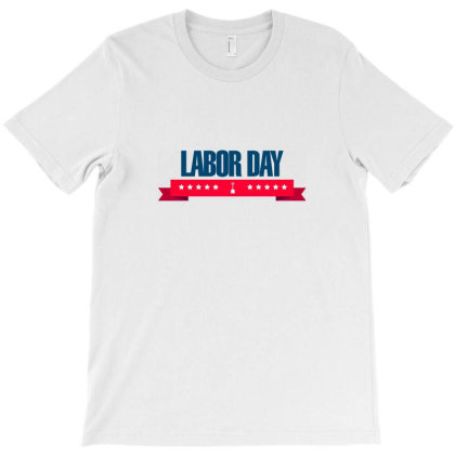 Labor Day T-shirt Designed By Estore