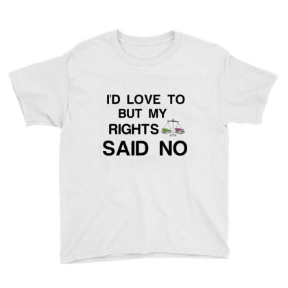 Rights Said No Youth Tee Designed By Perfect Designers