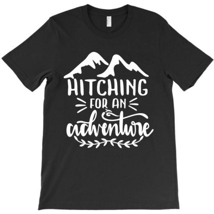 Hitching For An Adventure T-shirt Designed By Zita Art