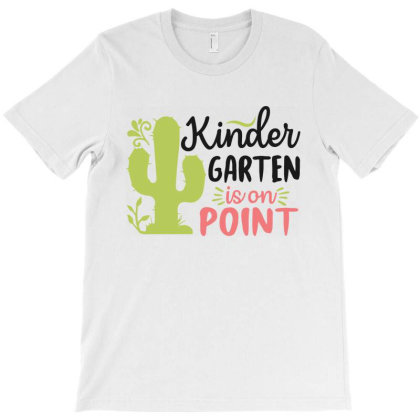 Kindergarten Is On Point T-shirt Designed By Melissa Store