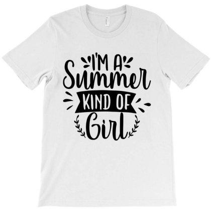 I'm A Summer Kind Of Girl T-shirt Designed By Zita Art