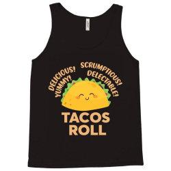 funny tacos roll delicious Tank Top | Artistshot