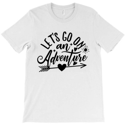 Let's Go On An Adventure T-shirt Designed By Zita Art