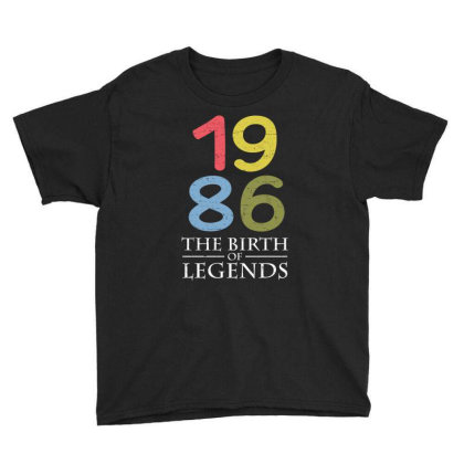 1986 The Birth Of Legends T Shirt Youth Tee Designed By Gnuh79
