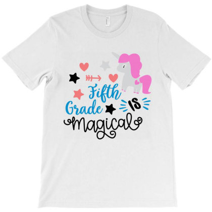 Fifth Grade Is Magical T-shirt Designed By Melissa Store
