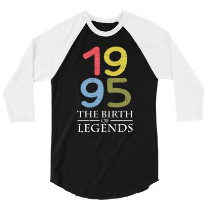 1995 The Birth Of Legends T Shirt 3/4 Sleeve Shirt Designed By Gnuh79