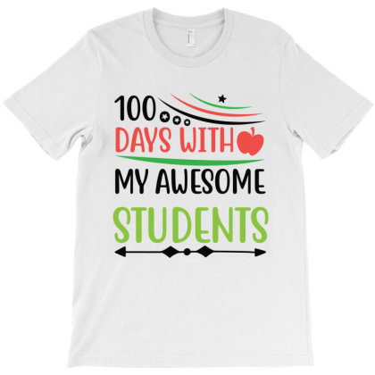 100 Days With My Awesome Students T-shirt Designed By Melissa Store