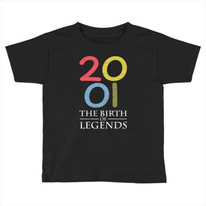 2001 The Birth Of Legends T Shirt Toddler T-shirt Designed By Gnuh79