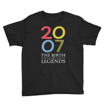2007 The Birth Of Legends T Shirt Youth Tee Designed By Gnuh79