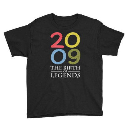 2009 The Birth Of Legends T Shirt Youth Tee Designed By Gnuh79