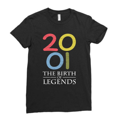 2001 The Birth Of Legends T Shirt Ladies Fitted T-shirt Designed By Gnuh79