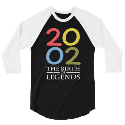 2002 The Birth Of Legends T Shirt 3/4 Sleeve Shirt Designed By Gnuh79