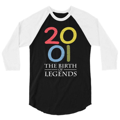 2001 The Birth Of Legends T Shirt 3/4 Sleeve Shirt Designed By Gnuh79