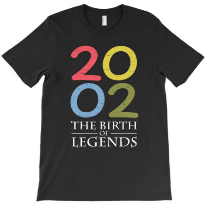 2002 The Birth Of Legends T Shirt T-shirt Designed By Gnuh79