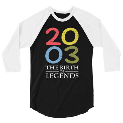 2003 The Birth Of Legends T Shirt 3/4 Sleeve Shirt Designed By Gnuh79
