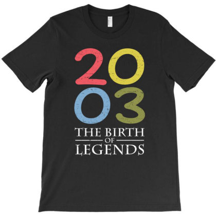 2003 The Birth Of Legends T Shirt T-shirt Designed By Gnuh79
