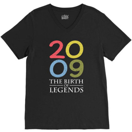 2009 The Birth Of Legends T Shirt V-neck Tee Designed By Gnuh79