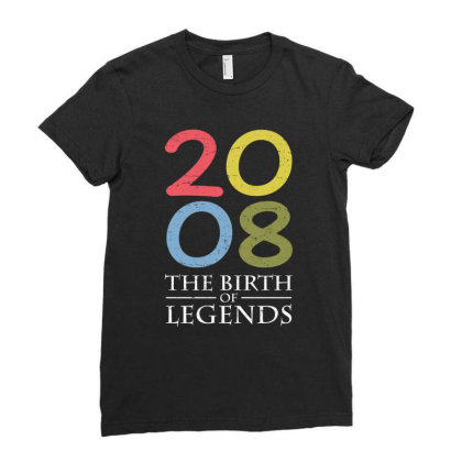 2008 The Birth Of Legends T Shirt Ladies Fitted T-shirt Designed By Gnuh79
