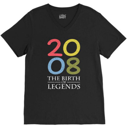2008 The Birth Of Legends T Shirt V-neck Tee Designed By Gnuh79