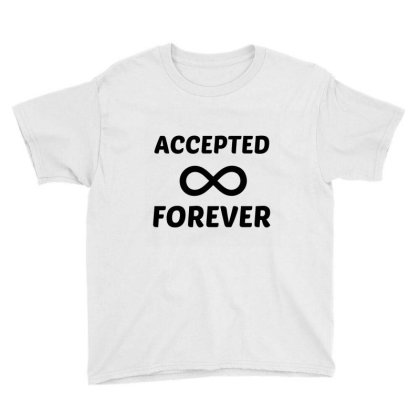 Accepted Forever Youth Tee Designed By Perfect Designers