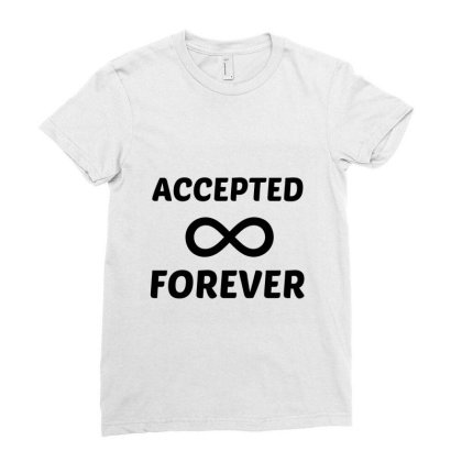 Accepted Forever Ladies Fitted T-shirt Designed By Perfect Designers