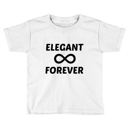 Elegant Forever Toddler T-shirt Designed By Perfect Designers