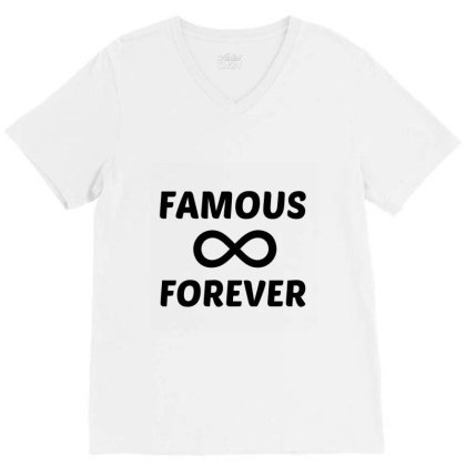 Famous Forever V-neck Tee Designed By Perfect Designers