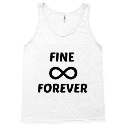 Fine Forever Tank Top Designed By Perfect Designers