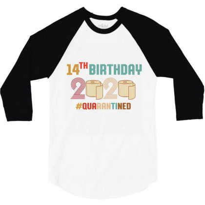 14th Birthday Quarantine Retro Vintage 3/4 Sleeve Shirt Designed By Vip.pro123