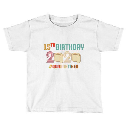 15th Birthday Quarantine Retro Vintage Toddler T-shirt Designed By Vip.pro123