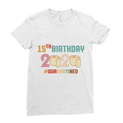 15th Birthday Quarantine Retro Vintage Ladies Fitted T-shirt Designed By Vip.pro123