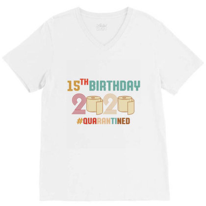 15th Birthday Quarantine Retro Vintage V-neck Tee Designed By Vip.pro123