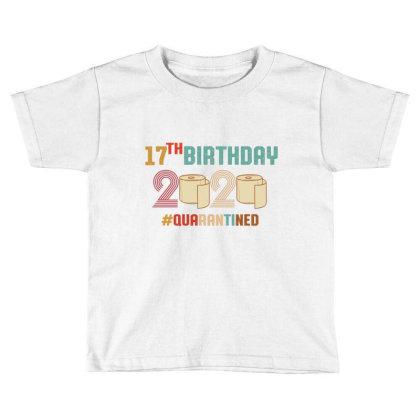 17th Birthday Quarantine Retro Vintage Toddler T-shirt Designed By Vip.pro123