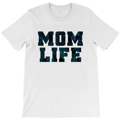 Mom Life Sexy Mother Gift T-shirt Designed By Koalastudio