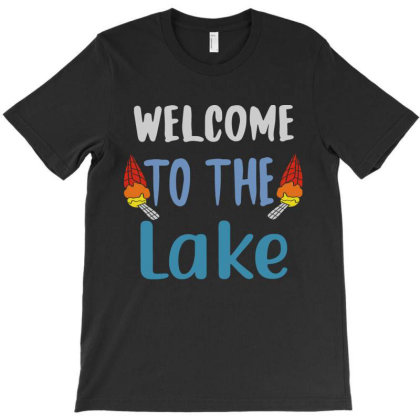 Wellcome To The Lake T-shirt Designed By Scranton Tees