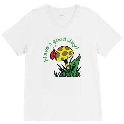 Have A Good Dad Lady Bug Funny V-neck Tee Designed By Rusmashirt