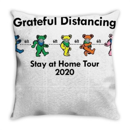 Grateful Distancing Stay At Home Tour 2020 Throw Pillow Designed By Cuser3772