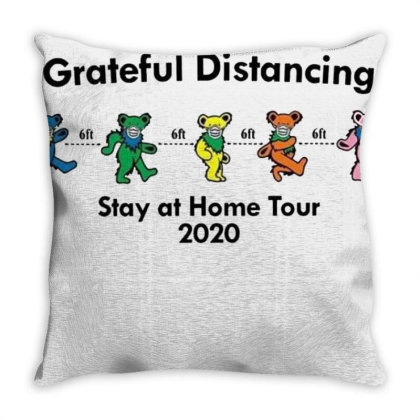Grateful Distancing  Stay At Home Tour 2020 Throw Pillow Designed By Cuser3143