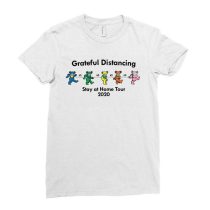 Grateful Distancing  Stay At Home Tour 2020 Ladies Fitted T-shirt Designed By Cuser3143