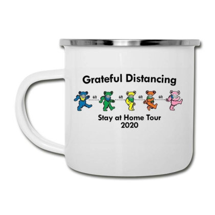 Grateful Distancing  Stay At Home Tour 2020 Camper Cup Designed By Cuser3143