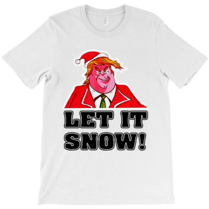 Let It Snow Trump Cocaine Santa T-shirt Designed By Feelgood Tees