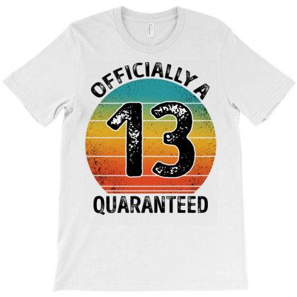 Officially A 13 Quaranteed T-shirt Designed By Badaudesign