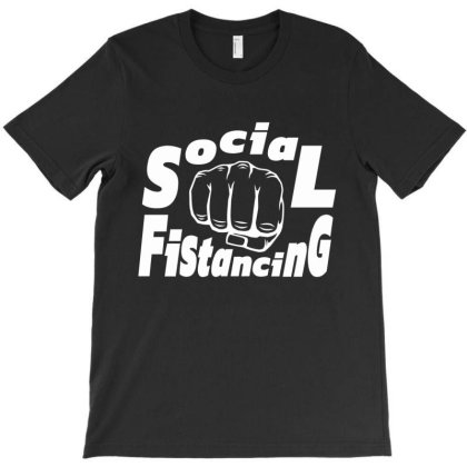 Social Fistancing T-shirt Designed By H4ikal