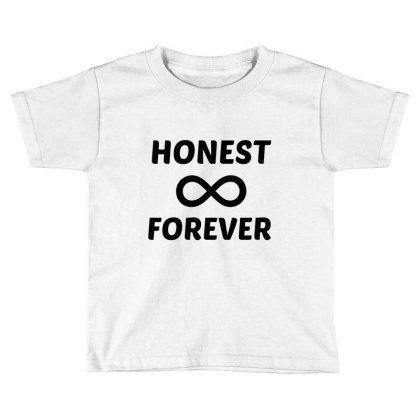 Honest Forever Toddler T-shirt Designed By Perfect Designers