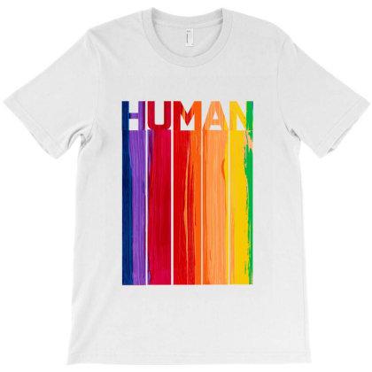 Human T-shirt Designed By Bettercallsaul