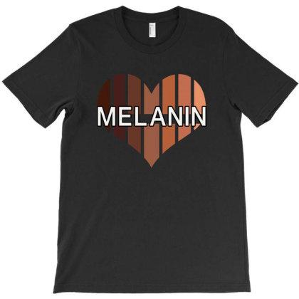 Melanin T-shirt Designed By Badaudesign