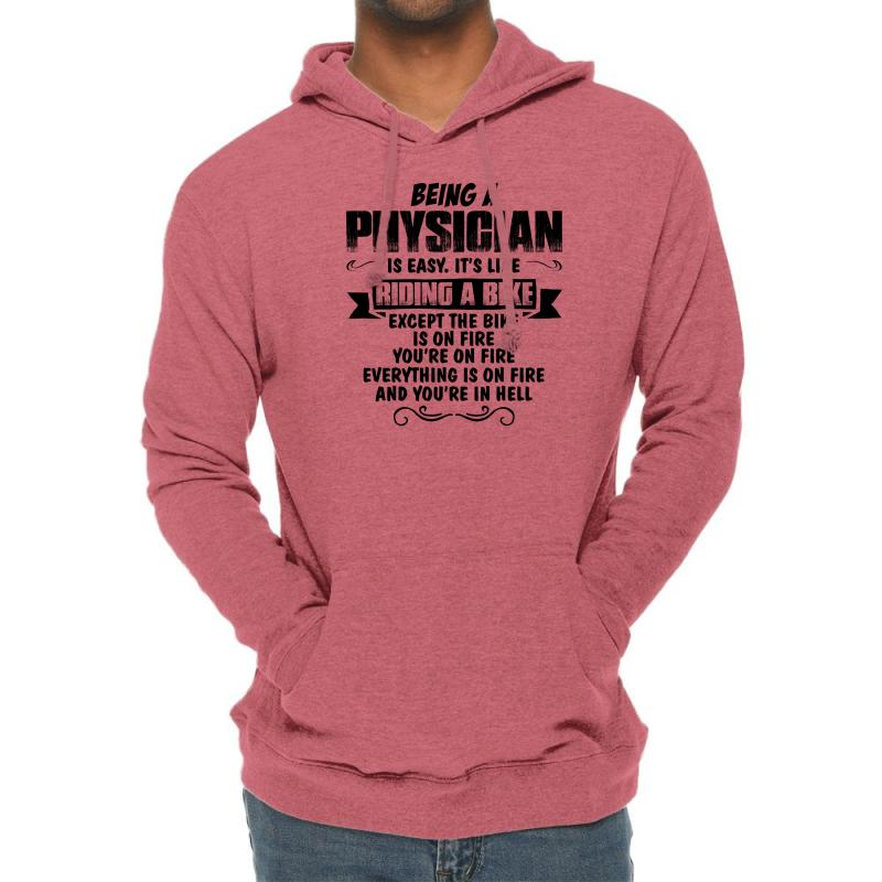 Being A Physician Copy Lightweight Hoodie | Artistshot